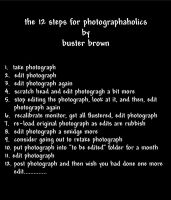Photographaholics Anonamous by BusterBrownBB