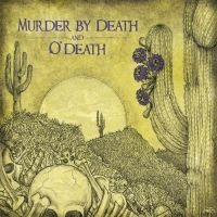 Murder By Death and O'Death by jonito