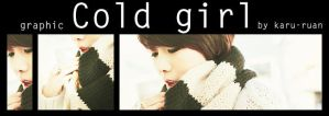 Graphic Cold girl by karu-ruan