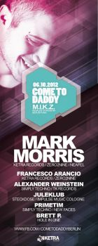 Mark Morris @ Come To Daddy / M.I.K.Z Berlin by somebody1981