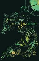 Green Tea with Jasmine by amwah