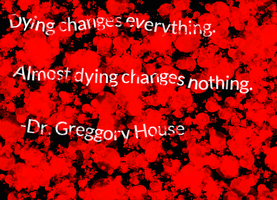 Dying Changes Everything by PsychPsych-o