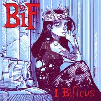 ReCover : Bif Naked -  I Bificus by JeremyTreece