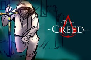 -The Creed- Episode 2 by HybridRain