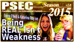 PSEC 2015 Being REAL Isnt Weakness by paradigm-shifting