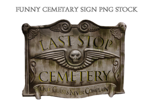 Funny Cemetary Sign PNG STOCK by KarahRobinson-Art