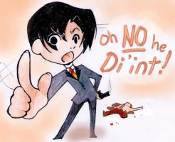 OH NO HE DI'INT by alice-top