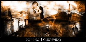 Killing Loneliness by Afina79