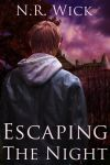 Escaping The Night by NRWick
