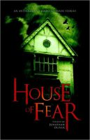 House of Fear.... by SiddenDeath