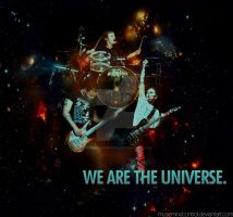 We Are The Universe. by MuseMindControl