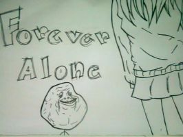 forever alone! by Jhennica0987654321