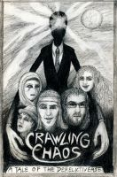 Crawling Chaos poster by DevinMorse