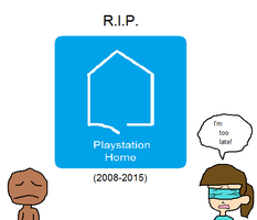 R.I.P. Playstation Home... by Toongirl18