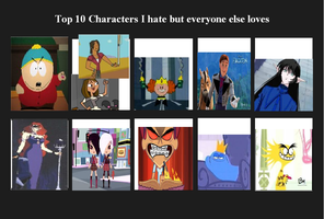 Top 10 characters that I dislike - my way by Britishgirl2012