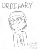 Ordinary by yeagerspace