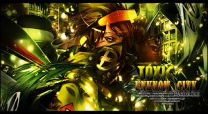 toxy city by LaxOrder