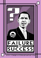 Obama: Success is Failure by RedTusker