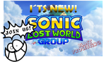 New Group! Sonic Lost World! Blast Processing! by MarkProductions