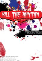 Kill the Rhythm by lukeschillin