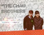 The Chau Brothers by S-tarlight