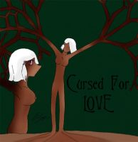 Cursed for Love by Orihara-San