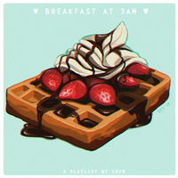 breakfast at 3AM mix by poplet