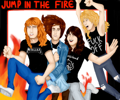 Jump In The Fire by TinyVernon
