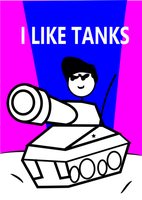 I LIKE TANKS KID by Colonial-Marine
