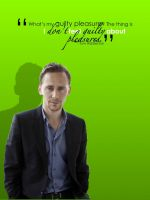 Tom's Words - Guilty Pleasures by BoleynChic