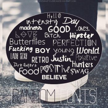 Random Fonts by DeserveWhatYouDream