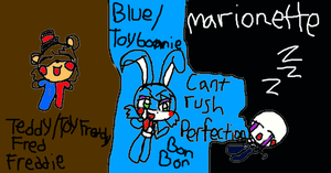BabyToyFreddy,ToyBonnie,And Marionette!!! by Koopalingsfnafsuperi
