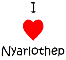 I Heart Nyarlothep by LordW007
