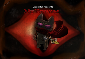 Me-Mow's Revenge by UnSkillful
