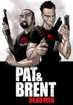 PAT and BRENT dead men by PatrickBrown