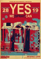 'YES WE +SPRAY+ CAN' - Flyer by ALilZeker