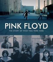 Pink Floyd - The Story of Wish You Were Here by soulnex