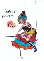 me as the circus princess_AT by NENEBUBBLEELOVER