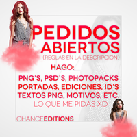 PEDIDOS ABIERTOS (Lee Descripcion) by ChanceEditions