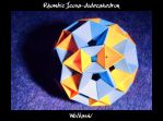 Rhombic Icosa-dodacahedron by wolbashi