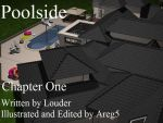 Poolside - Chapter One by areg5