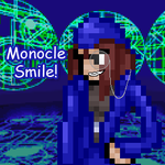 .:Monocle smile:. by NCAFTW