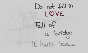 Falling of a bridge hurts less... (Day 308) by Hedwigs-art