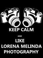 Keep calm and like Lorena Melinda Photography by rockmylife