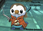 Revolver Oshawott by Turbocharge0