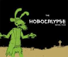 Comic: The Hobocalypse by MatiasFrom