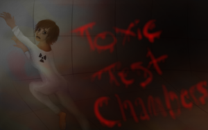 Toxic Test Chambers by AbductionFromAbove
