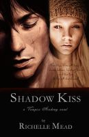 Shadow Kiss Book Cover by ipod-frk