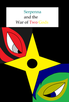 Serpenna and the War of Two Gods Cover by serpenna
