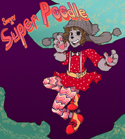 Commission: Super Poodle by AkitheFrivolicious